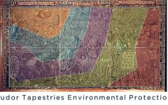 Tudor Tapestries Environmental Research